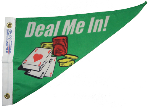 Deal Me In Nylon Pennant, 10 X 15