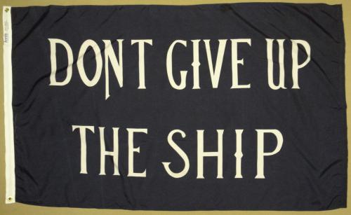 Commodore Perry Don't Give Up the Ship Historical American Flags